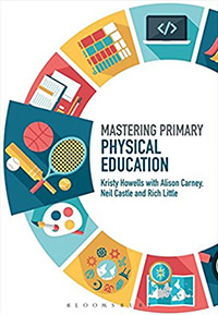 Mastering-Primary-Physical-Education_Kristy-Howells